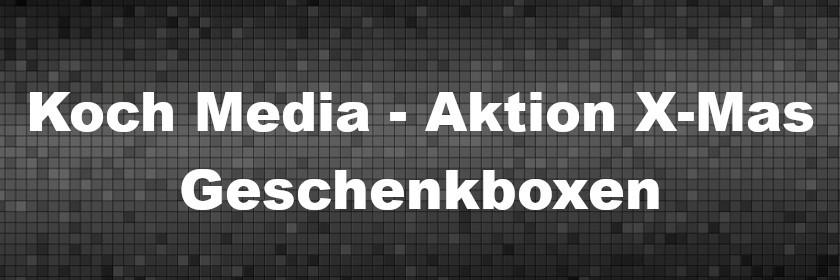 Koch Media - Aktion X-Mas - Geschenkboxen