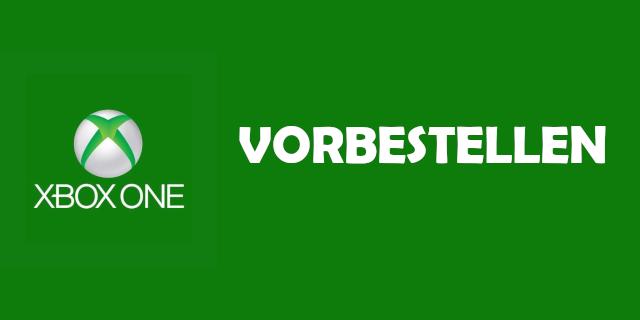 Xbox One - Vorbestellen