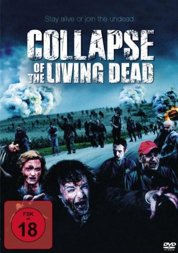 Collapse Of The Living Dead [DVD]