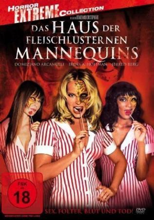 Das Haus der fleischlüsternen Mannequins [DVD]