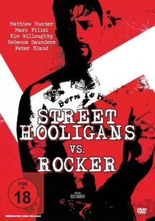 Street Hooligans vs. Rocker [DVD]