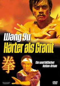 Wang Yu - Härter als Granit [DVD]